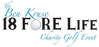 The Ben Kruse 18 FORE Life Charity Golf Event